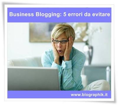 5 errori da evitare nel tuo blog aziendale